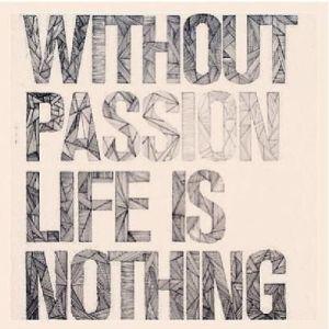 passion life